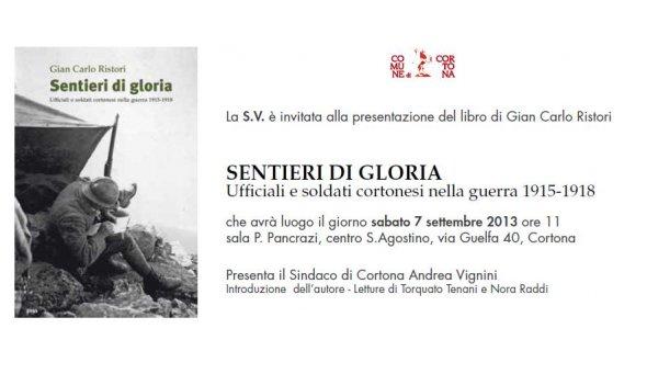 """Presentazione del libro """"Sentieri di gloria"""" al Centro Sant'Agostino di Cortona"""